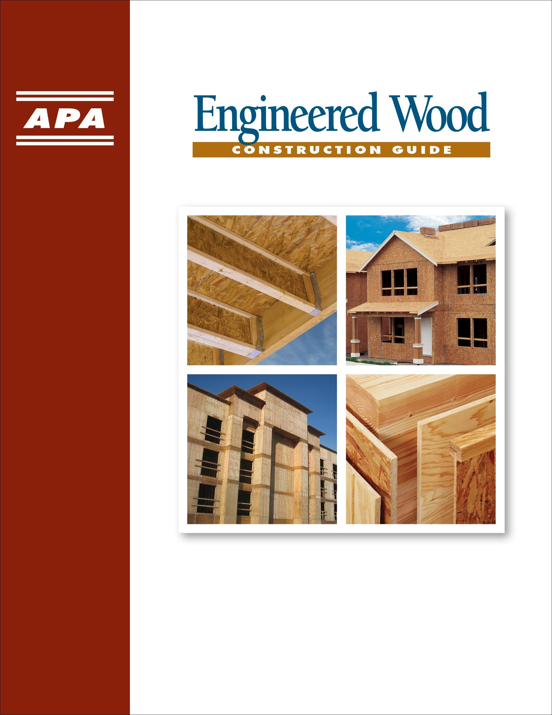 Apa publishes updated engineered wood construction guide for Engineered wood framing