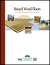 Raised Wood Floors: Case Studies in Progressive Home Construction