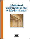 Data File: Substitution of Glulam Beams for Steel or Solid-Sawn Lumber