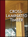 APA Engineered Wood Construction Guide Excerpt: Cross-Laminated Timber (CLT) Selection and Specification