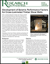 Development of Seismic Performance Factors for Cross Laminated Timber Shear Walls