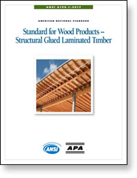 ANSI A190.1-2017 Standard for Wood Products - Structural Glued Laminated Timber