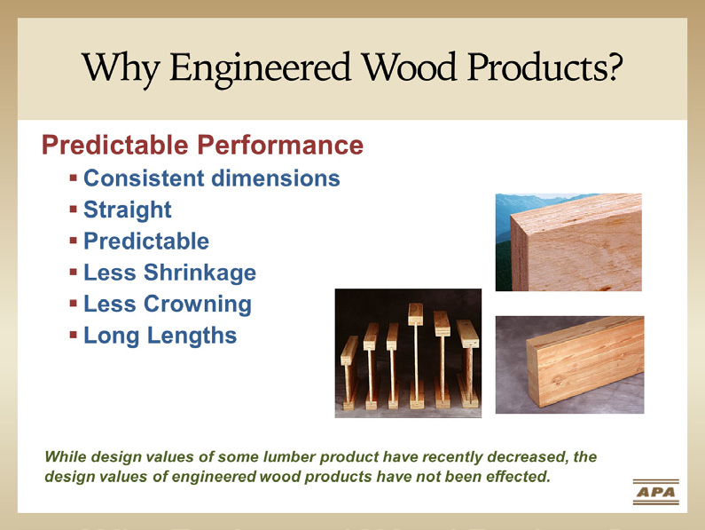 Why Engineered Wood Products?