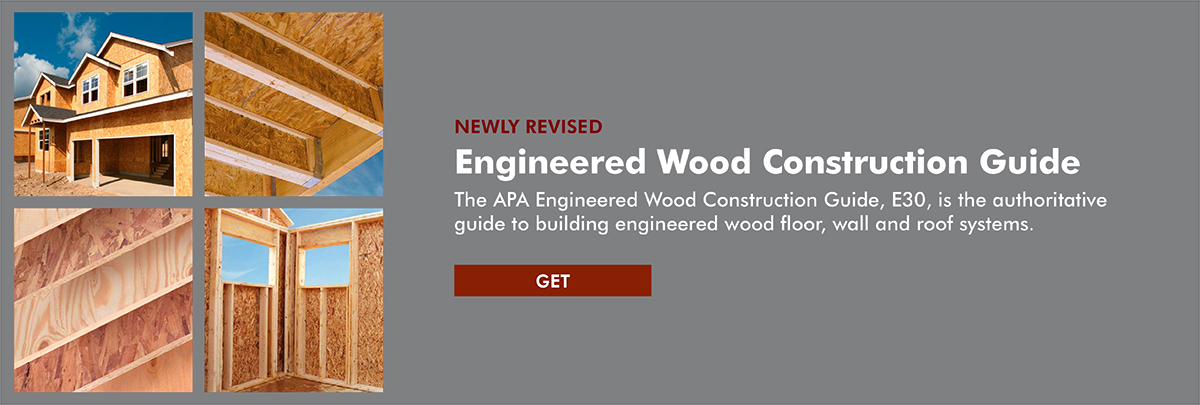 APA's Engineered Wood Construction Guide, Form E30