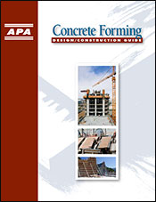 APA Design/Construction Guide: Concrete Forming Publication