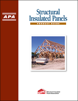 Product Guide: Structural Insulated Panels