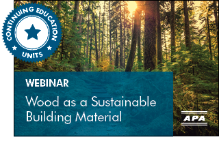 Wood as a Sustainable Building Material