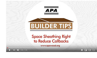 Space Sheathing Right to Reduce Callbacks